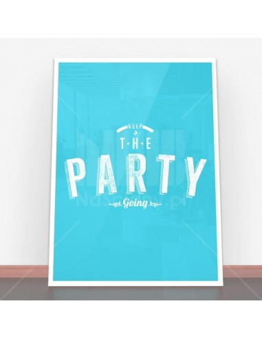 Plakat Keep the party going