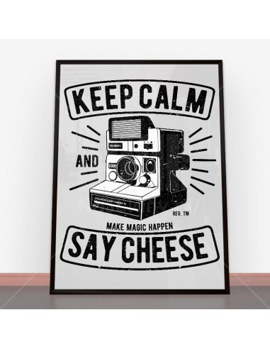 Plakat Keep Calm And Say Cheese